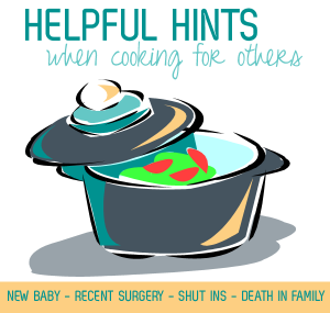 helpful hints - cooking for others