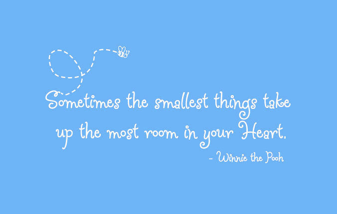 PoohQuote_SmallestThingsHeart