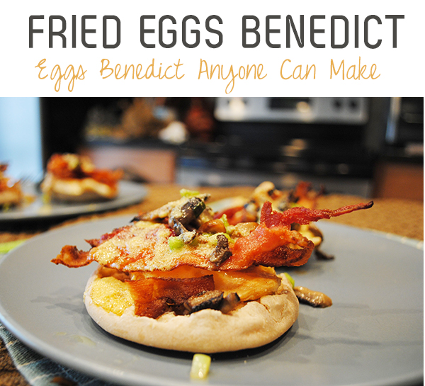 fried eggs benedict