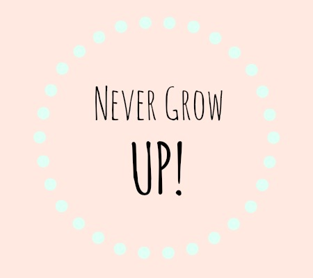 Grow Up Quotes Classy Never Grow Up  Sunny Slide Up