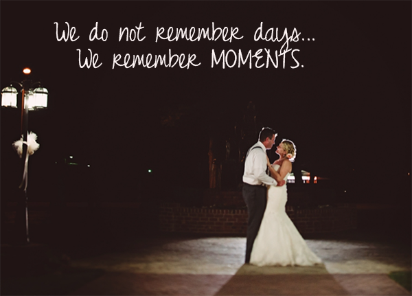 we remember moments quote