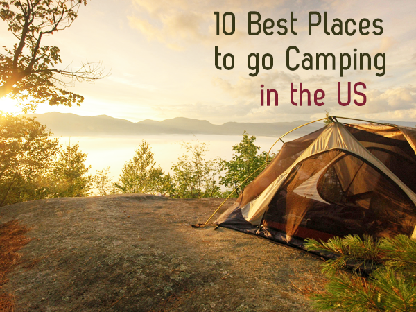 10 best places to camp in the us sunny slide up