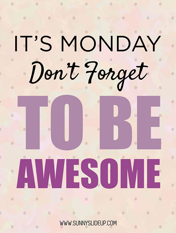 Be Awesome Monday Quote