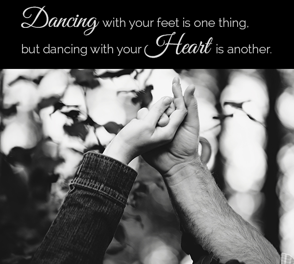 dance with your heart quote