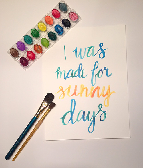 I was made for sunny days quote