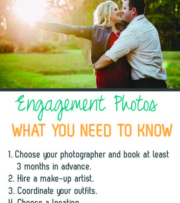 engagement Photos – what you need to know